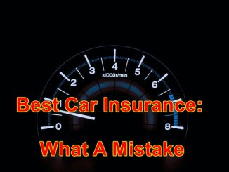 Best Car Insurance: What A Mistake!