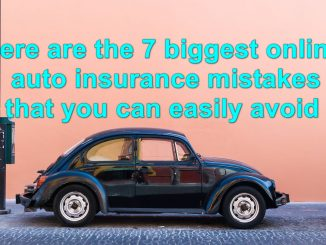Here are the 7 biggest online auto insurance mistakes that you can easily avoid
