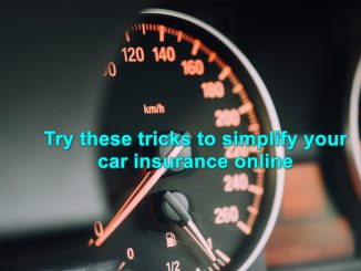 Try these tricks to simplify your car insurance online